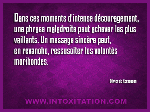 Citation Dans Ces Moments D Intense Découragement