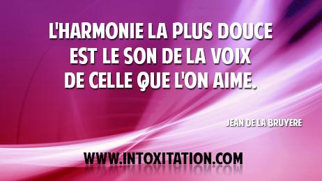 Citation L Harmonie La Plus Douce Est Le Son De L