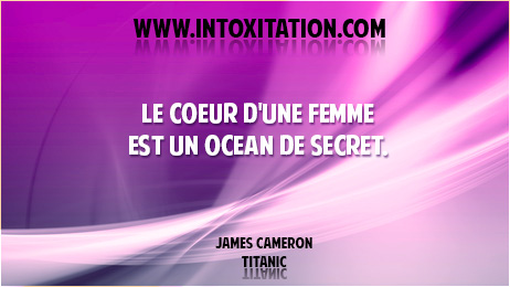 Citation : Le coeur d'une femme est un océan de secret.