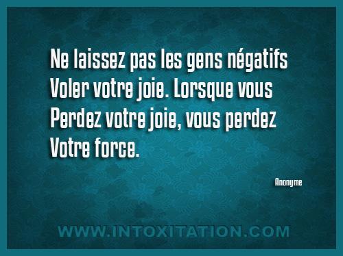 Citation : Ne laissez pas les gens négatifs voler votre joie. Lorsque vous perdez votre joie, vous perdez votre force.