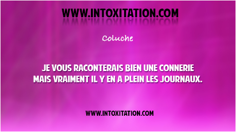 Citation humour   Proverbes rigolos