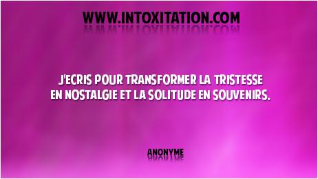 Citation J Ecris Pour Transformer La Tristesse En
