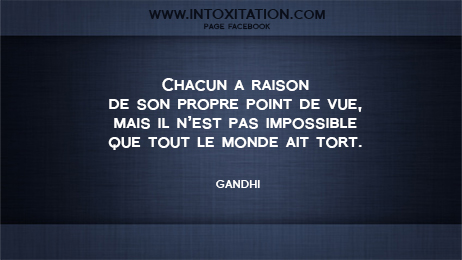 Citation Chacun A Raison De Son Propre Point De V
